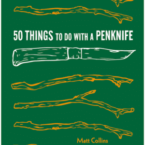 50 Things to Do with a Penknife